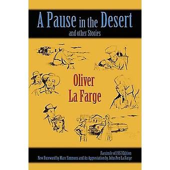 A Pause in the Desert by La Farge & Oliver