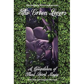 The Green Lovers by Penczak & Christopher