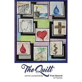 The Quilt by Howard & Fran