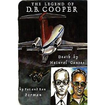 The Legend of D B Cooper by Forman & Pat