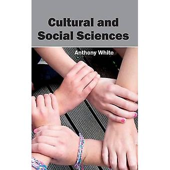 Cultural and Social Sciences by White & Anthony