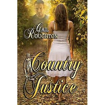 Country Justice by Branan & Gail