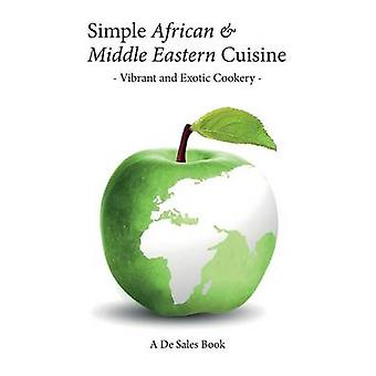 Simple African  Middle Eastern Cuisine by De Sales