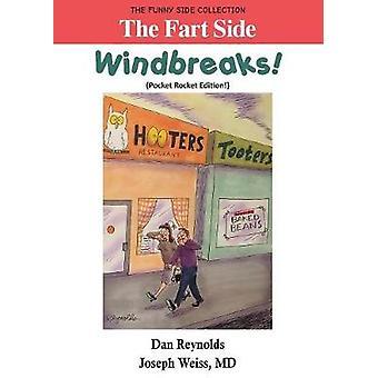 The Fart Side  Windbreaks Pocket Rocket Edition  The Funny Side Collection by Reynolds & Dan