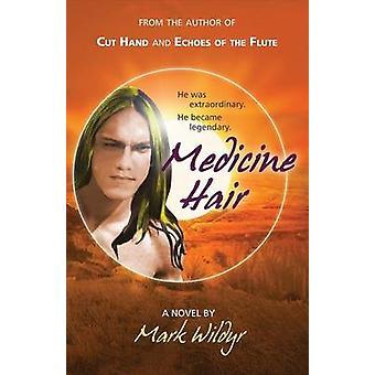Medicine Hair by Wildyr & Mark