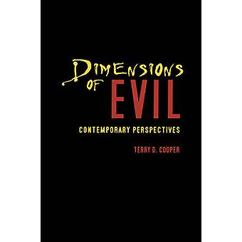 Dimensions of Evil Contemporary Perspectives by Cooper & Terry D.