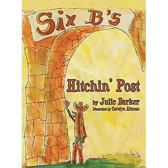 Hitchin Post by Barker & Julie
