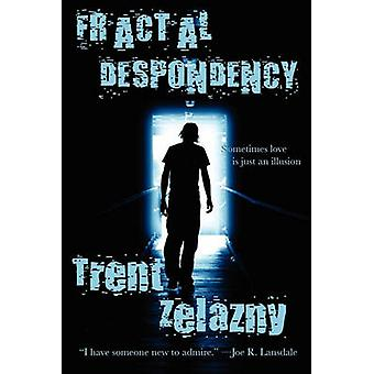 Fractal Despondency by Zelazny & Trent