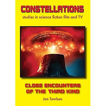 Close Encounters of the Third Kind by Jon Towlson - 9781911325079 Book