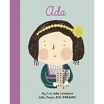 Ada Lovelace - My First Ada Lovelace by Maria Isabel Sanchez Vegara -