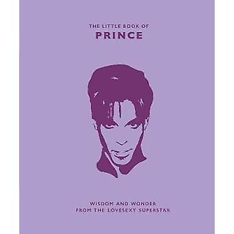The Little Book of Prince - Wisdom and Wonder from the Lovesexy Supers