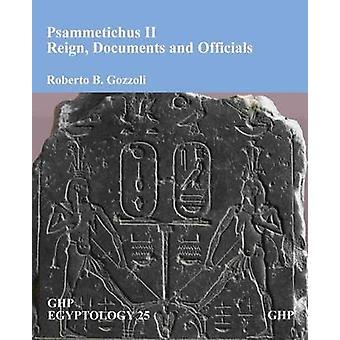 Psammetichus II by Roberto B. Gozzoli - 9781906137410 Book
