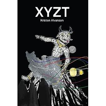 XYZT by Kristen Alvanson - 9781916405233 Book