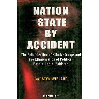 Nation State by Accident - The Politicization of Ethnic Groups & the E