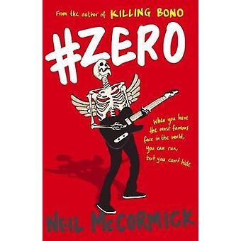 #Zero by Neil McCormick - 9781783526628 Book