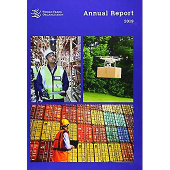 Wto Annual Report 2019 by World Trade Organization Wto - 978928704766
