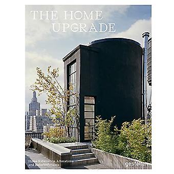 The Home Upgrade - New Homes in Remodeled Buildings by Tessa Gestalten
