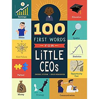 100 First Words for Little CEOs by Cheryl Sturm - 9781641702201 Book