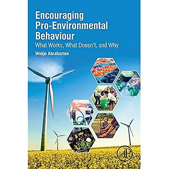 Encouraging Pro-Environmental� Behaviour: What Works, What Doesn't, and Why