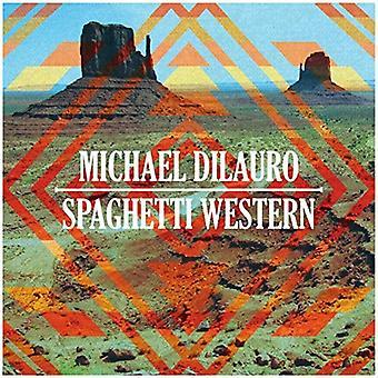 Michael Dilauro - Spaghetti Western [Vinyl] USA import