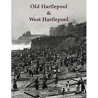 Old Hartlepool  West Hartlepool
