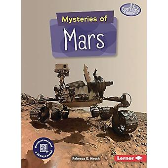 Mysteries of Mars by Rebecca E Hirsch