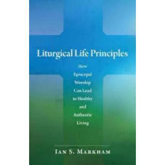 Liturgical Life Principles