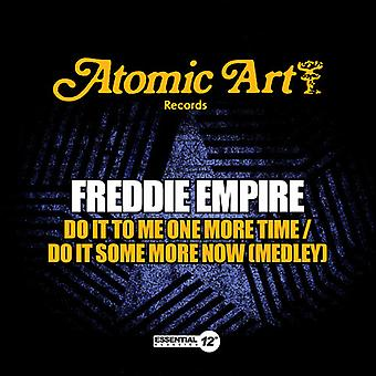 Freddie Empire - Do It to Me One More Time / tun es einige mehr jetzt USA import