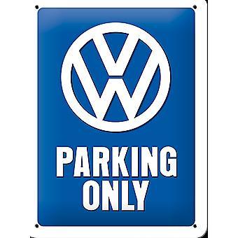 VW estacionamiento sólo pequeña muestra del Metal (200 Mm X 150 Mm)