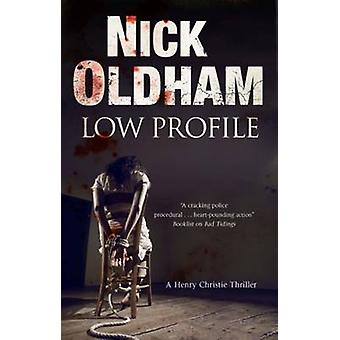Low Profile by Oldham & Nick