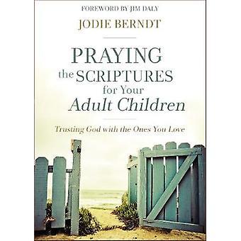 Be skrifterna för ditt vuxna barn - lita på Gud med den