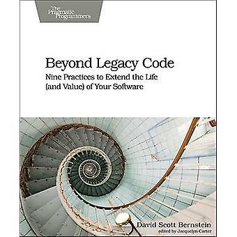 Beyond Legacy Code by David Scott Bernstein - 9781680500790 Book