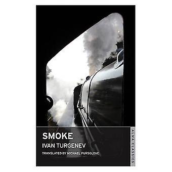 Smoke by Ivan Turgenev - Michael Pursglove - 9781847493163 Book