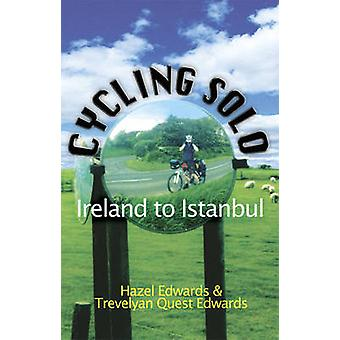 Cykling Solo - Irland till Istanbul av Hazel Edwards - Trevelyan Quest