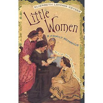 Little Women - een familie Romance door Elizabeth Lennox Keyser - 978082032