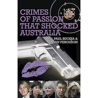 Brott av Passion som chockade Sverige av Paul Bugeja - Ian Ferguso