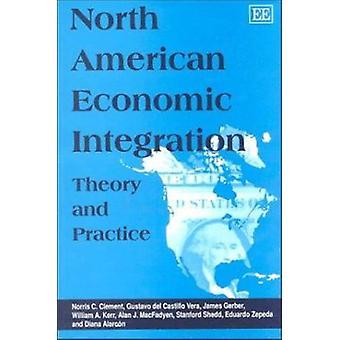 Pohjois-Amerikan taloudellista yhdentymistä - teoria ja käytäntö (uusi painos