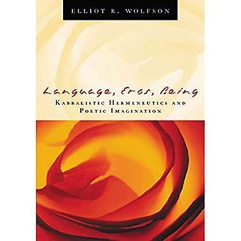 Sprache, Eros, als: Kabbalistischen Hermeneutik und poetische Fantasie