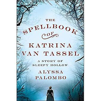 Spellbook Katrina Van tupsu: tarina Sleepy Hollow