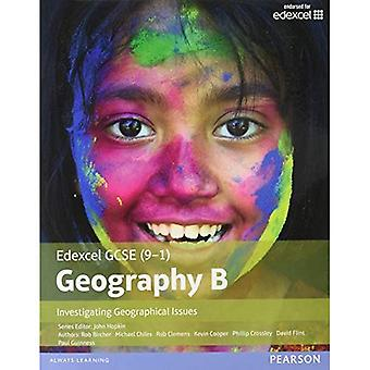 GCSE (9-1) Geography Specification B: Investigating Geographical Issues 2016 (Edexcel Geography GCSE Specification...