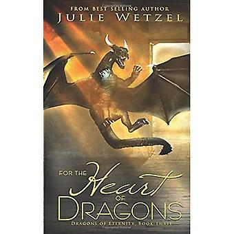 For the Heart of Dragons (Dragons of Eternity)