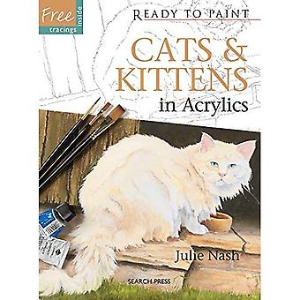 Katzen & Kätzchen: In Acryl (Ready to Paint)
