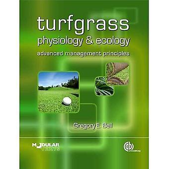 Turfgrass physiologie et l'écologie: principes de gestion de pointe