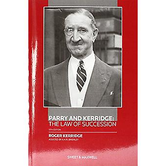 Parry and Kerridge - The Law of Succession by R. Kerridge - 9780414033