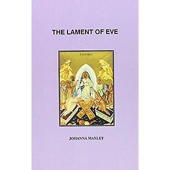 Klagovisan av Eve av Johanna Manley - 9780962253621 bok