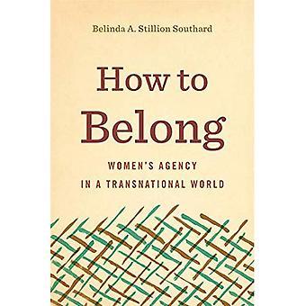 Sådan hører: kvinders agentur i en grænseoverskridende verden (retorik og demokratiske overvejelser)