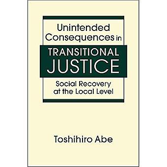 Onbedoelde gevolgen in Transitional Justice: sociaal herstel op lokaal niveau