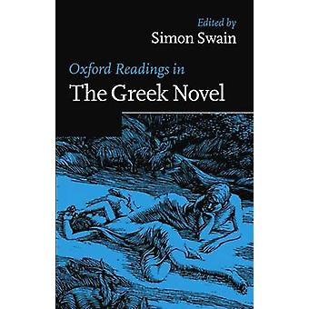 Oxford Readings in the Greek Novel by Swain & Simon