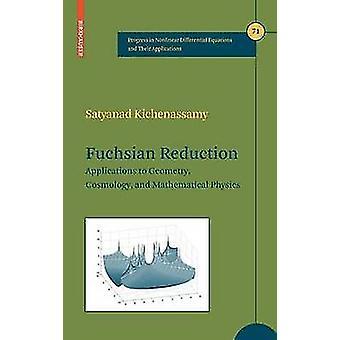 Fuchsian nedsættelse applikationer til geometri kosmologi og Matematisk fysik ved Kichenassamy & Satyanad