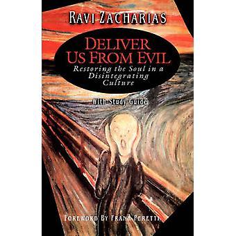 Erlöse uns von dem Bösen von Zacharias & Ravi
